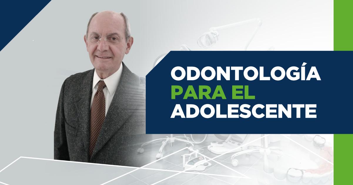 UCQ - Materiales Cuauhte_moc Online agosto_odontologi_a para el adolescente portada tema